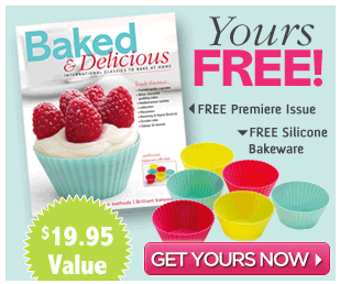 6 Free Baking Cups + Baked & Delicious Magazine Issue ($19.95 Value!)