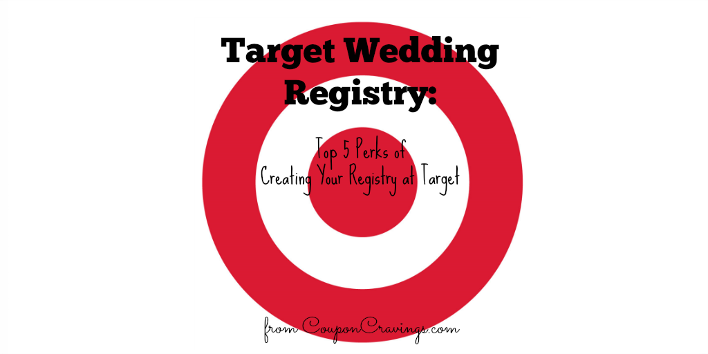 Top 5 Perks of a Target Wedding Registry -