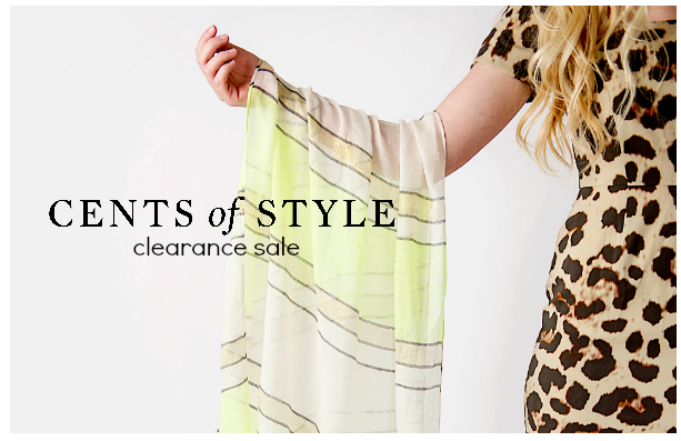 Cents of Style 50% Off Clearance Event!
