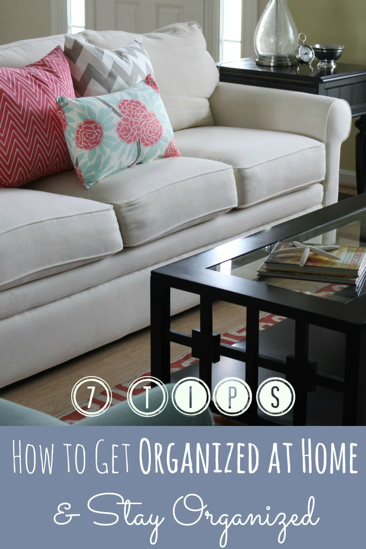 how to get organized at home and stay organized 1