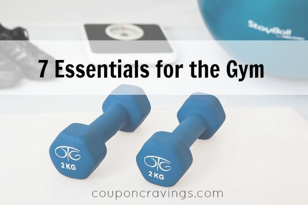 7 Essentials for the Gym