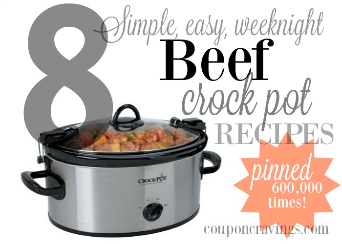 8 Crock Pot Beef Recipes | Pinned Over 600,000 Times!