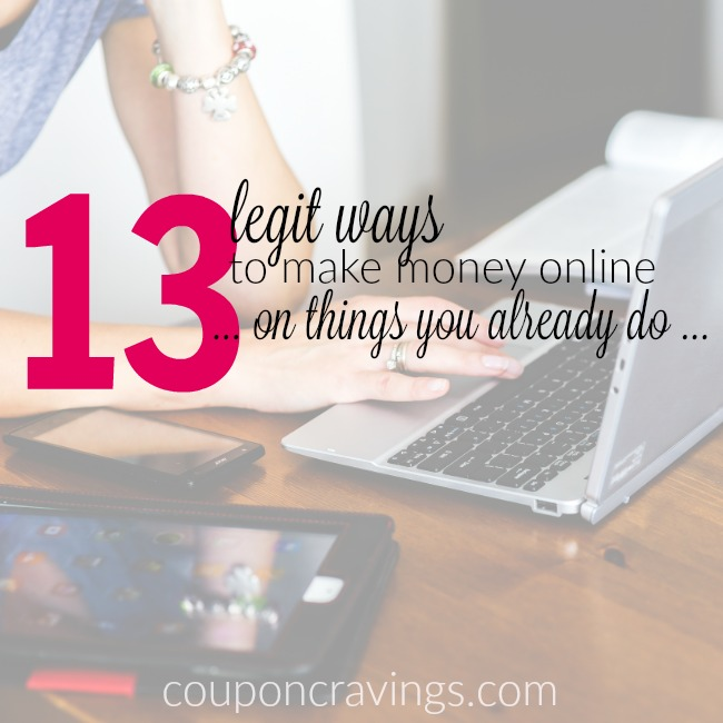 Can anyone make money online? Of course! I compiled 13 ways that anyone can make money at home - surveys, ideas and more. Some that I am guessing that you haven't even heard of. http://couponcravings.com/?s=make+money