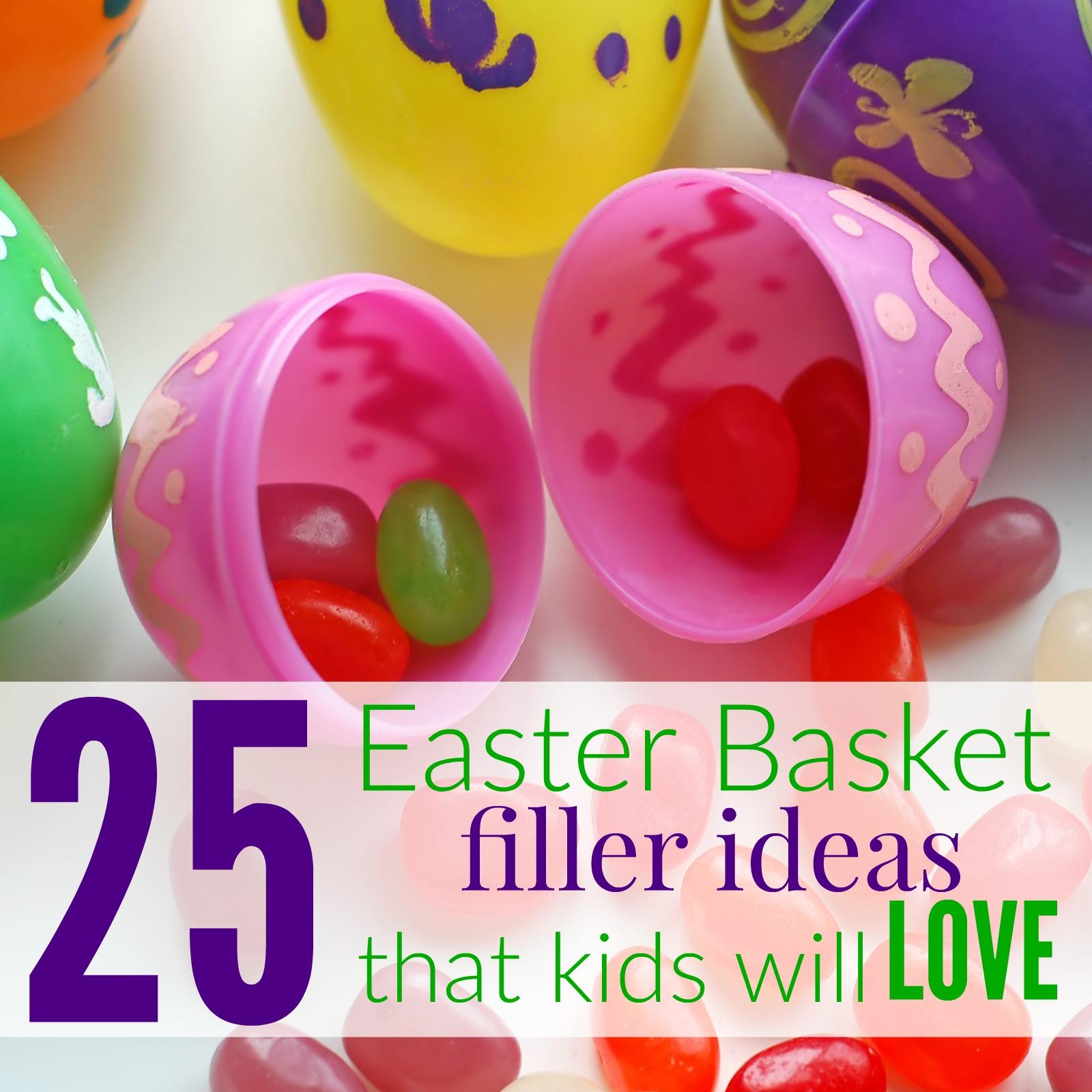 25 Easter Basket Filler Ideas That Kids Will Love
