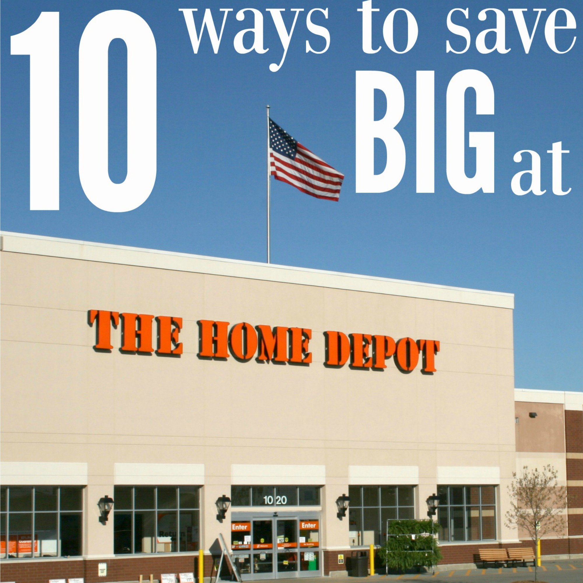 How To Save At Home Depot ( + How To Spot A Home Depot Sale