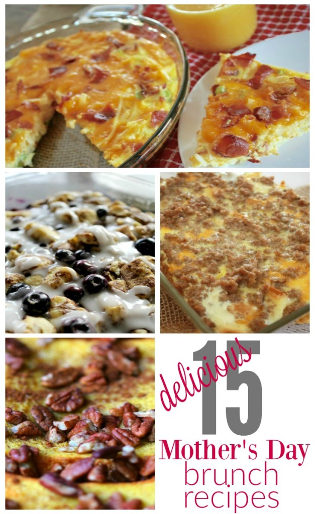 15 mothers day brunch recipes families will love! There are egg casseroles, bread, fruit, yogurt and more!