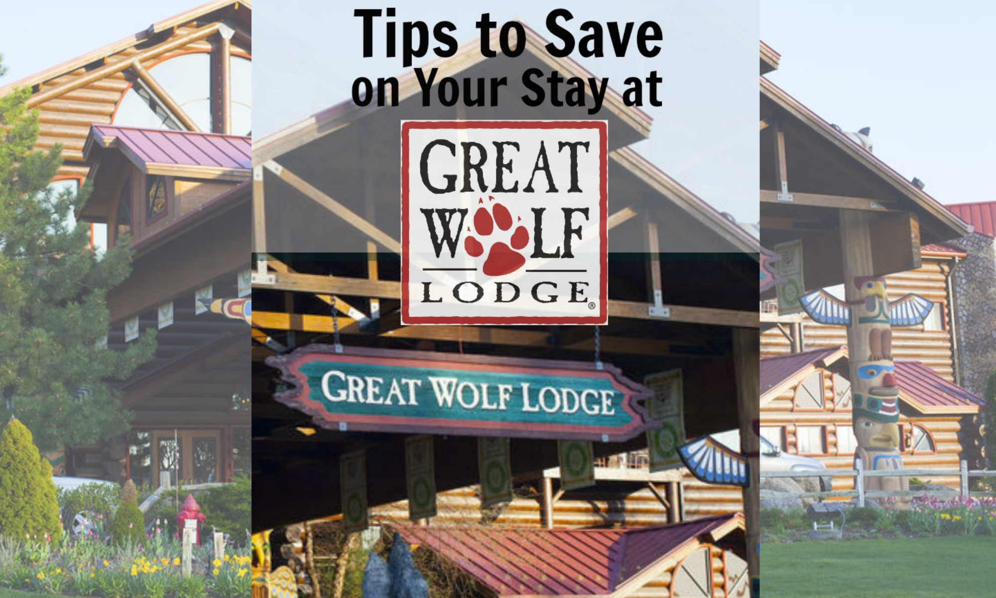 Great wolf lodge coupons discounts
