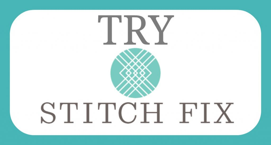 Button to try the Men's Stitch Fix - Review, too!