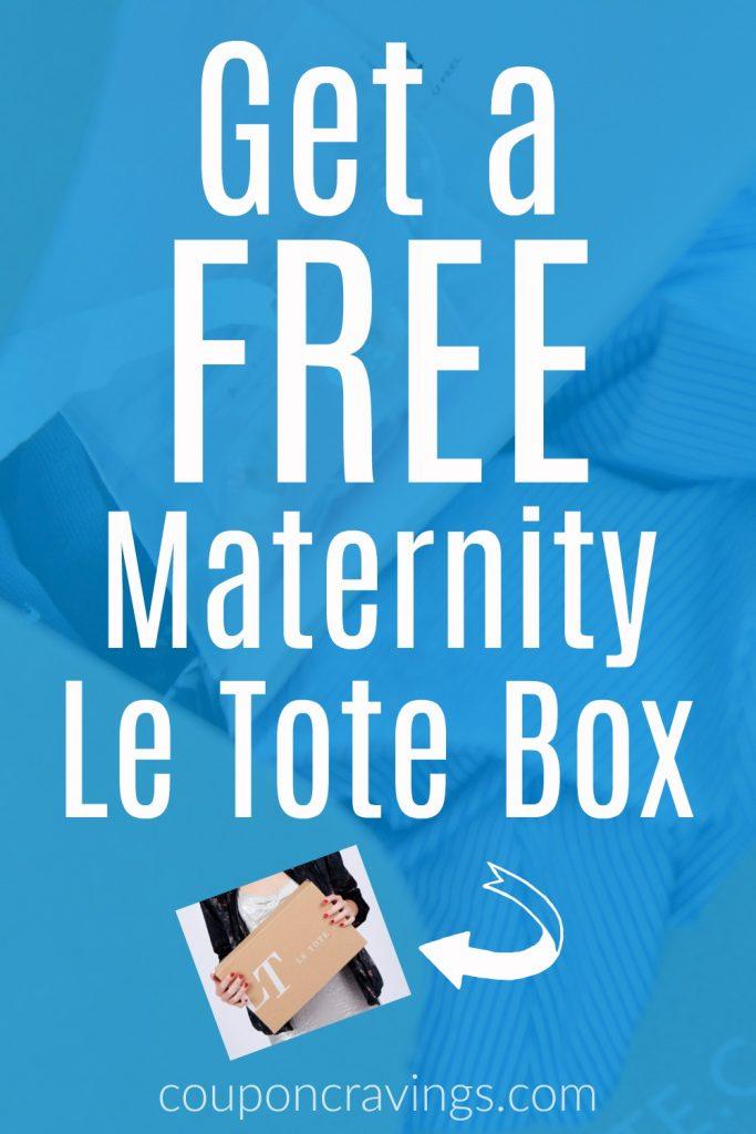 Free Le Tote Maternity box