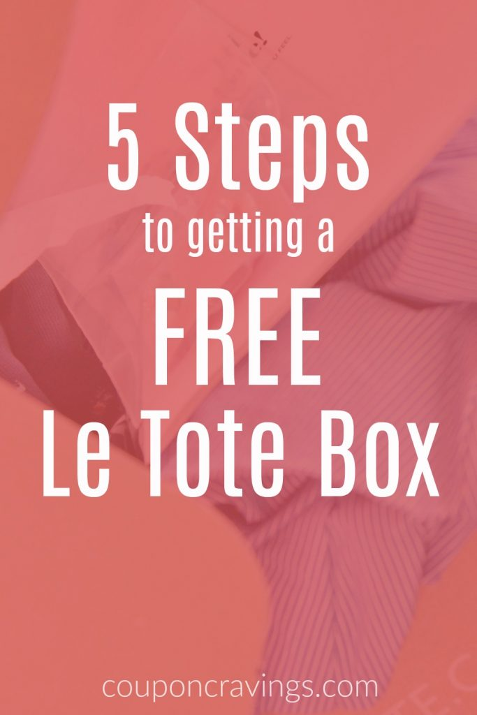 5 steps to getting a free Le Tote box on a peach background